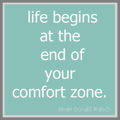 life-begins-at-the-end-of-your-comfort-zone